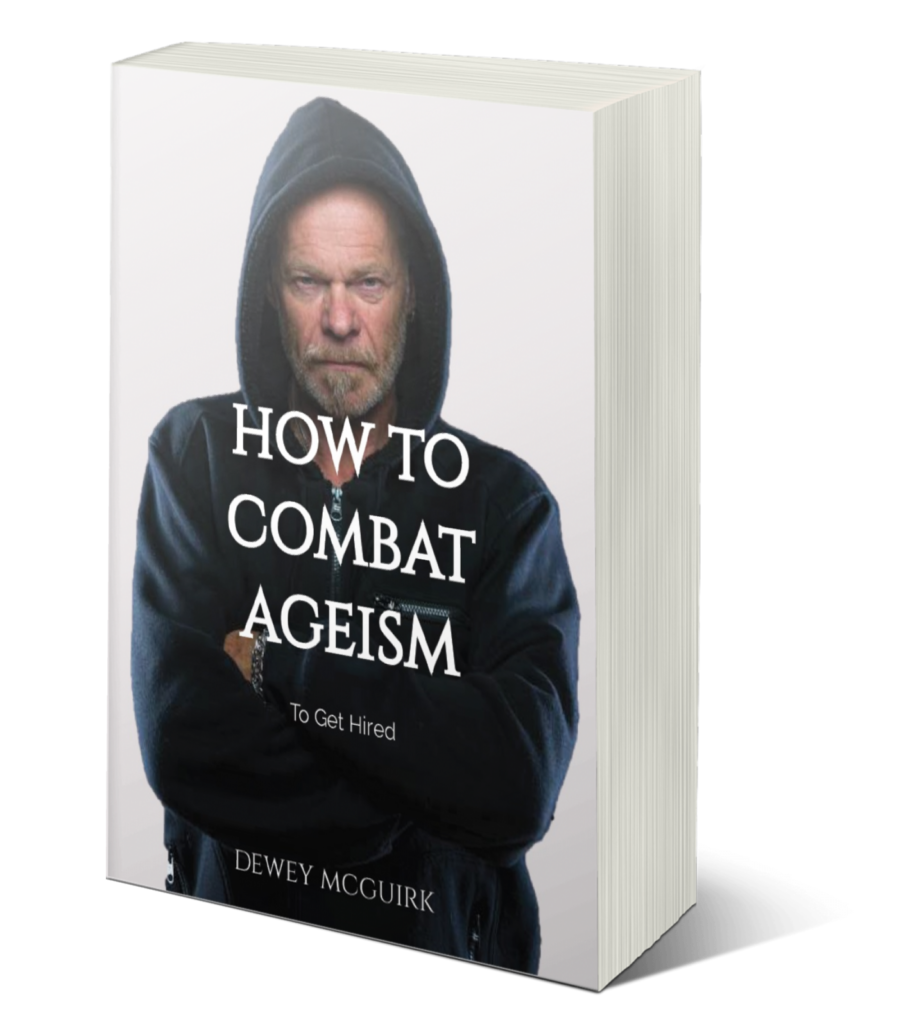 """Picture of book, """"How to Combat Ageism to get hired"""""""