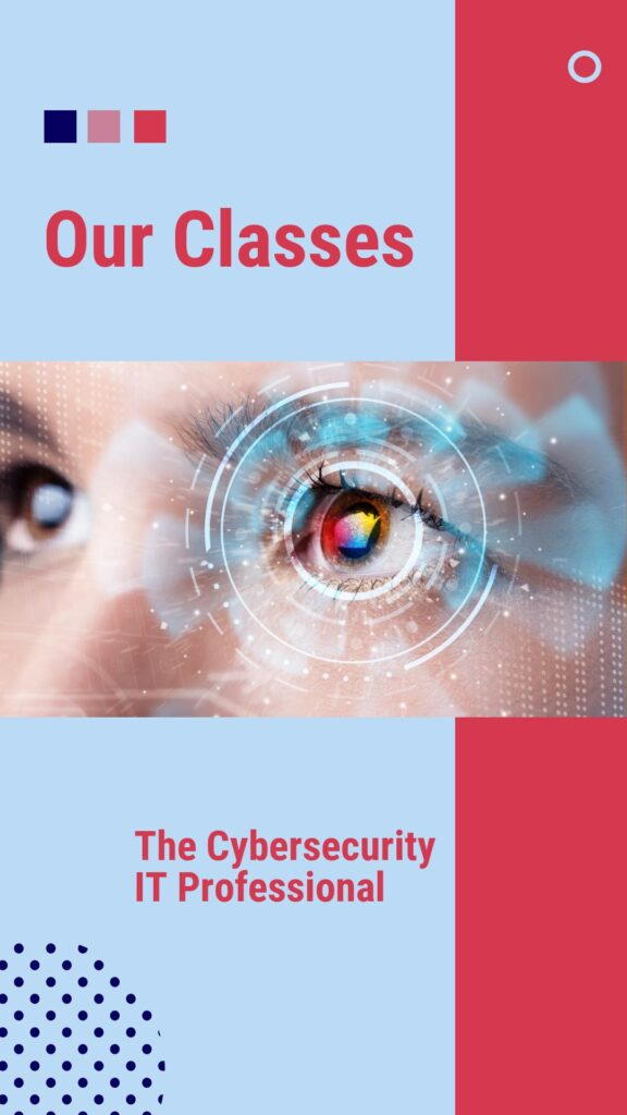 Our Classes - The Cybersecurity IT Pro